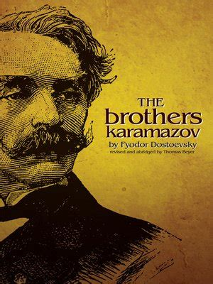 the brothers karamazov books brothers karamazov by fyodor dostoevsky 183 overdrive