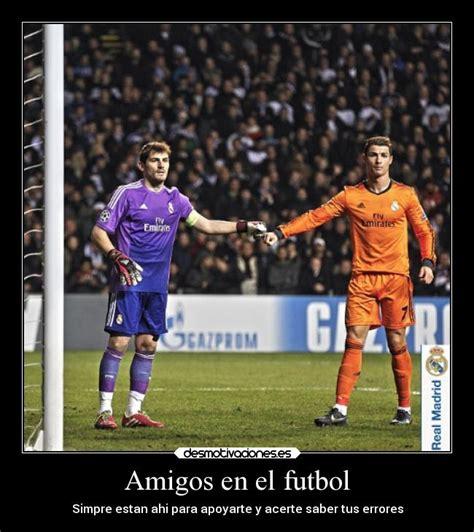 imagenes amistad de futbol amigos en el futbol desmotivaciones