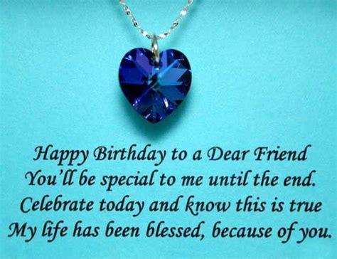 Happy Birthday Wishes For A Dear Friend Happy Birthday To A Dear Friend Greetings Quotes