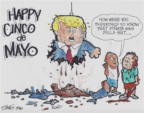 cartoon cinco de mayo happy cinco de mayo from donald trump toon pocho