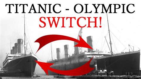 titanic boat switch titanic olympic switch conspiracy documentary 2016