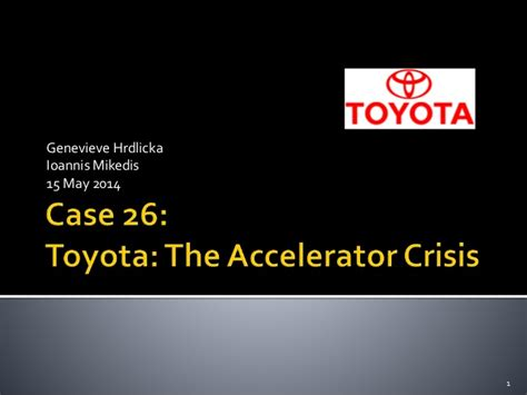 Toyota Accelerator Crisis Strategic Management Study Toyota