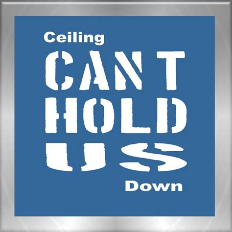 Ceiling Cant Hold Us Song by Ceiling Can T Hold Us Single