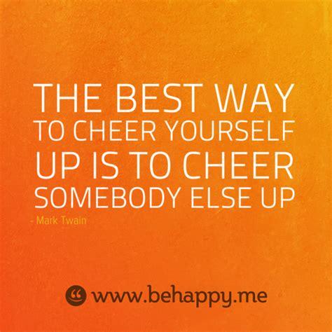 10 Ways To Cheer Yourself Up by คำคม 20 คำคมปล กกำล งใจให ช ว ต