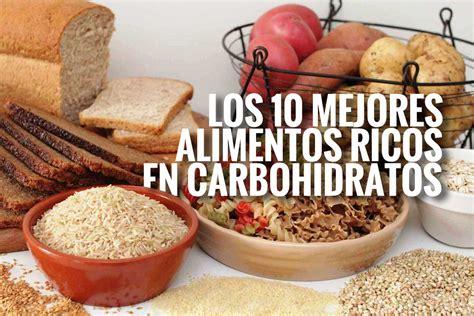 mejores alimentos ricos en carbohidratos fullmusculo