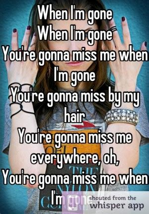Your Gonna Miss Me Quotes. QuotesGram I M Lost Quotes