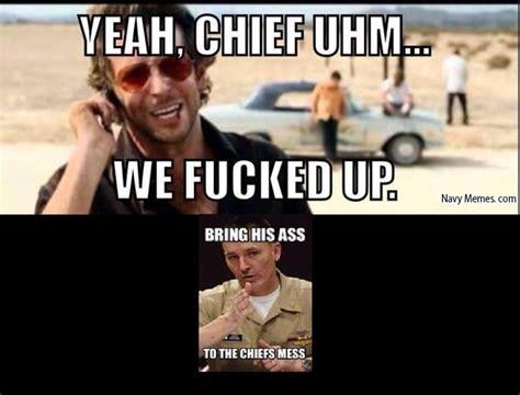 I Fucked Up Meme - navy chief memes image memes at relatably com