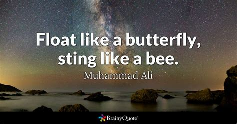 Ali Quote float like a butterfly sting like a bee muhammad ali