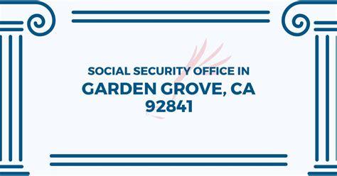 Garden Grove Social Services by Social Security Office In Garden Grove California 92841