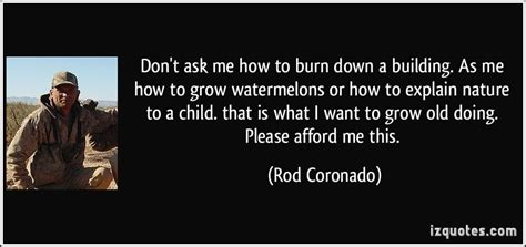 dear your nature is to bloom books quotes by rod coronado like success