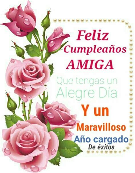imagenes de feliz cumpleaños parauna amiga pinterest the world s catalog of ideas
