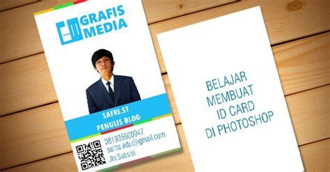 membuat id card di android membuat id card dengan photoshop grafis media