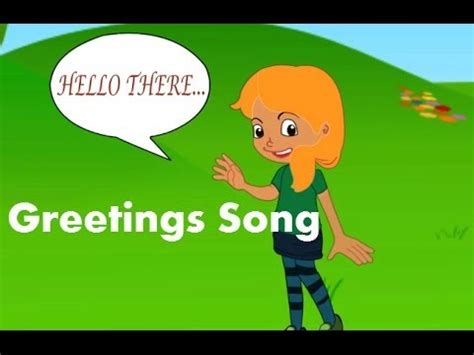 greeting song the greetings song for preschool learning for