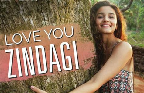 images of love you zindagi love you zindagi track this song from dear zindagi is a