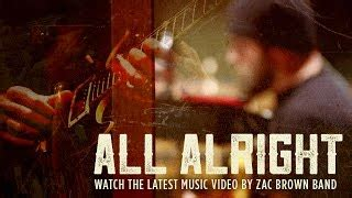 all alright lyrics zac brown band all alright lyrics zac brown band elyrics net