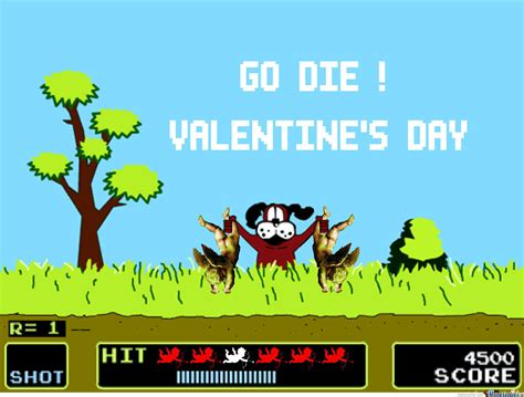 Go Die Meme - go die valenine s day by anthropoceneman meme center