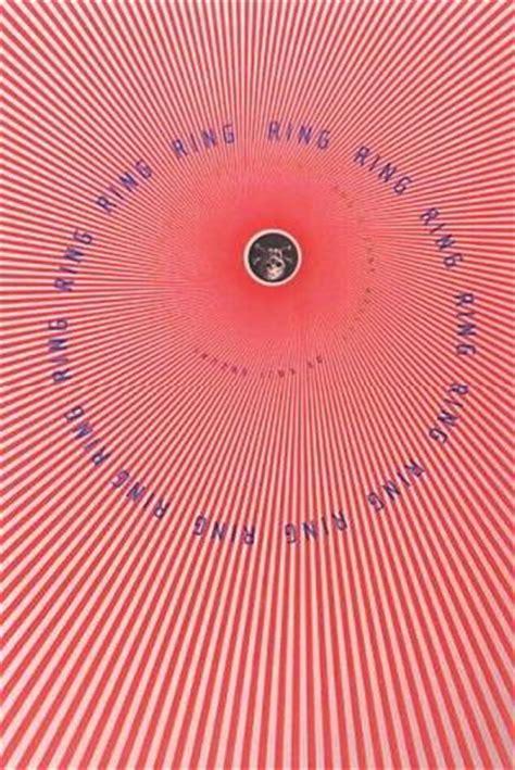Koji Suzuki Ring Ring Ring Book 1 By Koji Suzuki