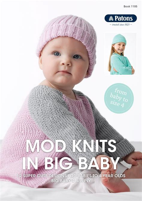 bigg baby a bigg deal books book 1105 patons mod knits in big baby