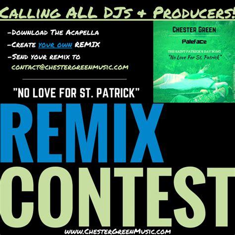 no love remix no love for saint patrick remix contest mixinghub com