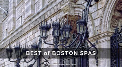 best spa day best spas in boston salons day spas and hotel spas