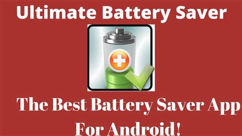 best battery saver app for android ultimate battery saver app best battery saver for android