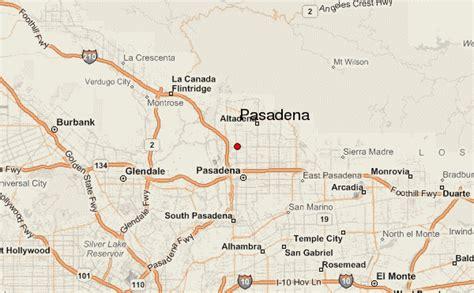 map of california pasadena pasadena california location guide