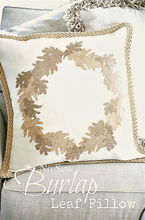 No Sew Burlap Pillow by Easy No Sew Burlap Leaf Pillow Diy Stonegable