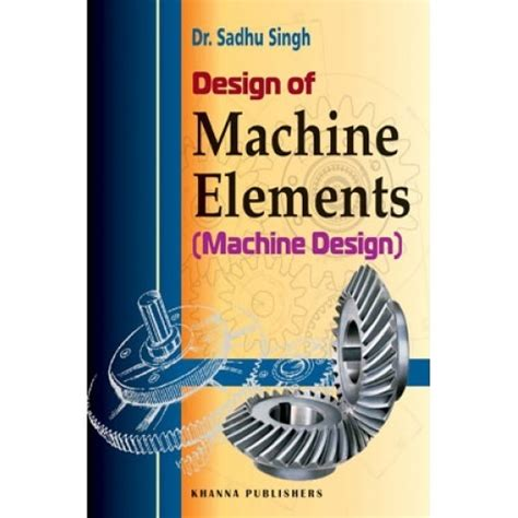 design machine elements problems solutions design of machine elements by sadhu singh pdf download