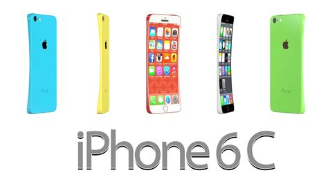 iphone 6c colors iphone 6c curved screen