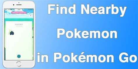 How To Find Nearby On How To Find Nearby In Pok 233 Mon Go For Iphone