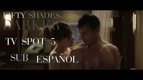 fifty shades darker tv spot 2017 fifty shades of grey 2 fifty shades darker tv spot 5 subtitulos espa 209 ol