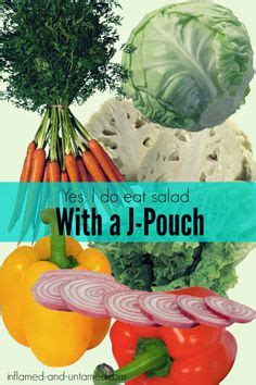j pouch diet vegetables steps to j pouch ostomy ibd pouches