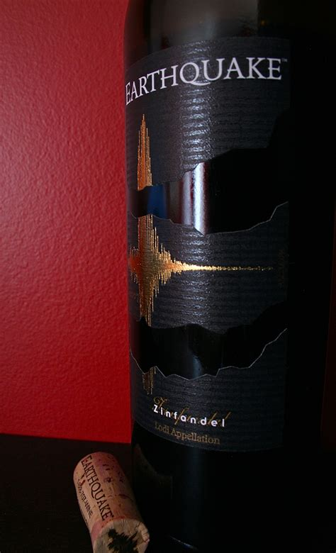 earthquake zin earthquake zinfandel 2010