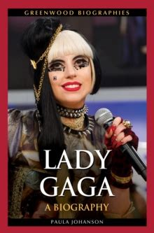 lady gaga just dance biography book lady gaga a biography paula johanson 9781440801105