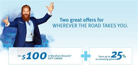 earn 100 in wyndham rewards gift cards and save up to 25 percent but the