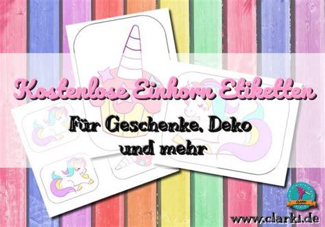 Etiketten Drucken Download Kostenlos by Diy Kostenlose Einhorn Etiketten Zum Downloaden Clarki