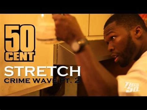crime wave 50 cent 50 cent stretch video musiklounge s blog