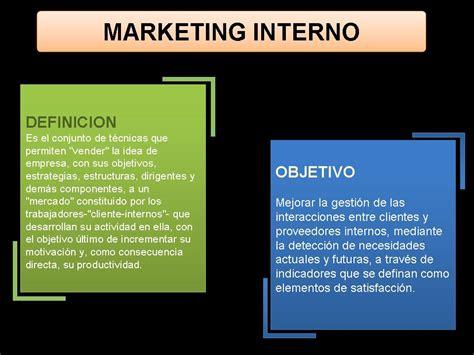 marketing interno marketing interno definicion y objetivos