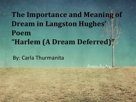 Dreams Deferred Essay by The Importance And Meaning Of In Langston Hughes Quot A Def