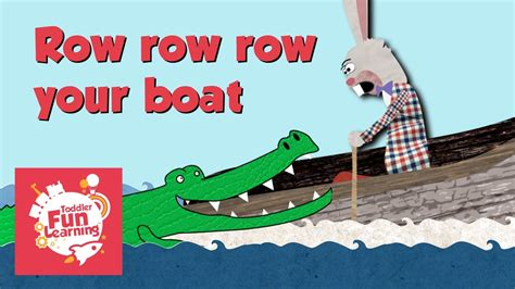 row row row your boat nursery rhyme for toddlers - Row Your Boat Funny