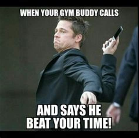 Gym Buddies Meme - working out humor and motivational stuff on pinterest