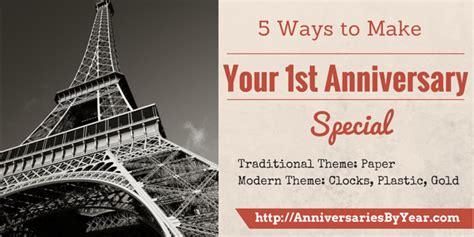 1st Wedding Anniversary Ideas To Make by 5 Ways To Make Your 1st Wedding Anniversary Special