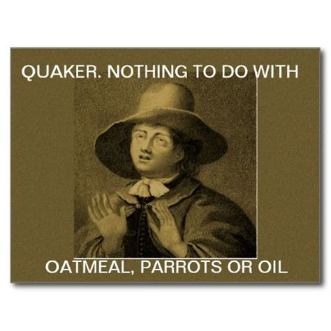 Quaker Memes - 44 best images about things quaker on pinterest king