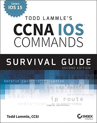 cisco ccna command guide computer networking series books todd lammle s ccna ccent ios commands survival guide