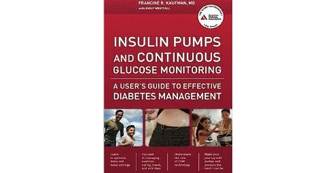 insulin pumps and continuous glucose monitoring books insulin pumps and continuous glucose monitoring book