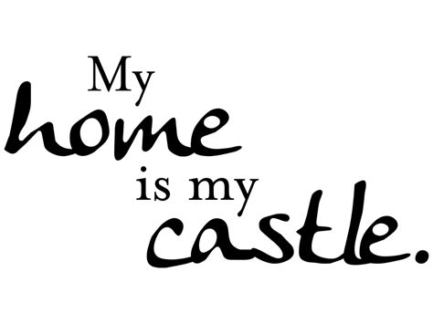 wandtattoo my home is my castle wandtattoos klebeheld de