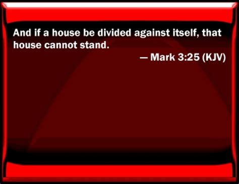 a house divided against itself cannot stand image gallery mark 3 25