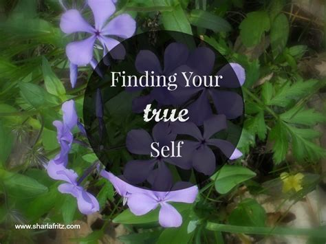 True Find Finding Your True Self Sharla Fritz