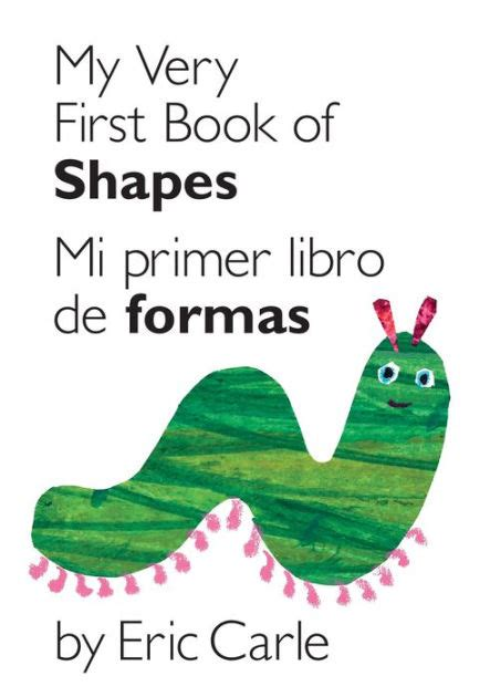 my very first book of shapes mi primer libro de figuras bilingual edition by eric carle