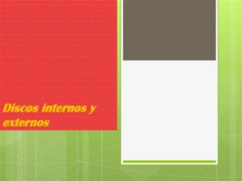disco interno discos internos y externos